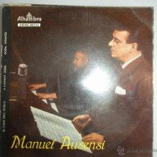 Discos de vinilo: MAGNIFICO SINGLE DE -MANUEL - AUSENSI -. Lote 42730356