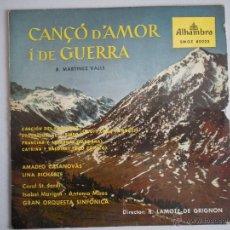 Discos de vinilo: MAGNIFICO SINGLE DE - CANÇ0 D AMOR I GUERRA -. Lote 42730730
