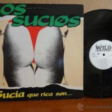 Discos de vinilo: LOS SUCIOS. SUCIA. QUE RICA SON. MAXI SINGLE / WILD RECORDS - 1990. CALIDAD NORMAL. **/**. Lote 42739036