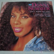 Discos de vinilo: DONNA SUMMER ( I DON'T WANNA GET HURT 2 VERSIONES - DINNER WITH GERSHWIN ) ENGLAND-1989 MAXI45. Lote 42745518