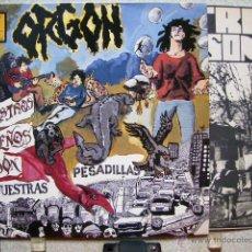 Discos de vinilo: ORGON.NUESTROS SUEÑOS SON VUESTRAS PESADILLAS...EX +. Lote 42746842
