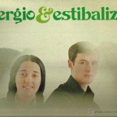 Discos de vinilo: SERGIO Y ESTIBALIZ LP SELLO NOVOLA PORTADA DOBLE AÑO 1975. Lote 42747357
