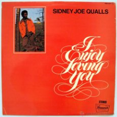 Discos de vinilo: SIDNEY JOE QUALLS - I ENJOY LOVING YOU (LP 1974). Lote 42754400