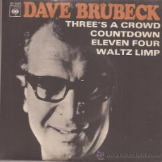Discos de vinilo: EP-DAVE BRUBECK THREE´S A CROWD COUNTDOWN-CBS 6218-SPAIN 1966-JAZZ. Lote 42760869