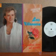 Discos de vinilo: LUIS VILLANUEVA. LA CABRA TIRA AL MONTE. LP / NOVOSON - 1991. MUY BUENA CALIDAD. RARO. ***/***. Lote 42763167