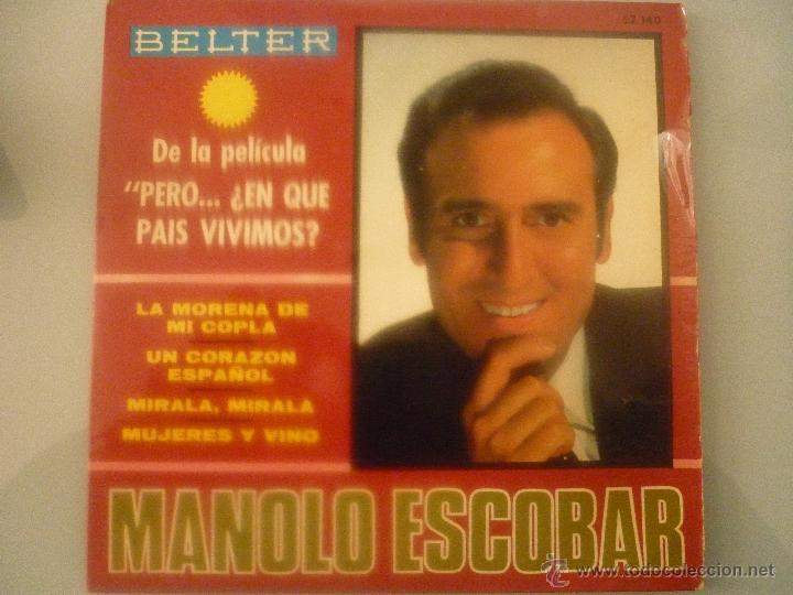 MANOLO ESCOBAR DE LA PELÍCULA: PERO...¿EN QUE PAÍS VIVIMOS? (Música - Discos - Singles Vinilo - Solistas Españoles de los 70 a la actualidad)