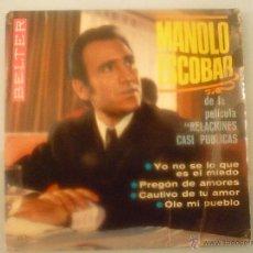 Discos de vinilo: MANOLO ESCOBAR DE LA PELÍCULA: RELACIONES CASI PÚBLICAS. . Lote 42780963