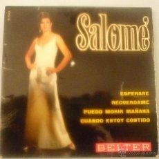 Discos de vinilo: SALOMÉ. Lote 42781074