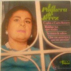 Discos de vinilo: LA PAQUERA DE JEREZ. Lote 42781413