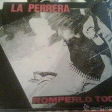 Discos de vinilo: PERRERA, LA - ROMPERLO TODO + 2 (EP, SUBTERFUGE, 1990). PIONEROS INDIE GARAGE GRUNGE. CON ENCARTE. Lote 89255170