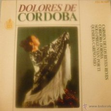 Discos de vinilo: DOLORES DE CORDOBA. Lote 42789035