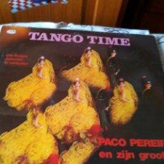 Discos de vinilo: TANGO TIME. PACO PEREIRA EN ZIJN GROOT TANGO ORKEST. C1V. Lote 42791816