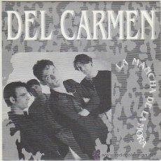 Discos de vinilo: DEL CARMEN - EL MALAQUITA, SINGLE EDITADO POR MELODI EN 1992. Lote 42793867