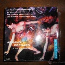Disques de vinyle: ARMAND BERNARD Y SU ORQUESTA. OFFENBACH. EP. BELTER 1964. Lote 42793917
