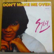 Discos de vinilo: SYBIL - DON'T MAKE ME OVER / HERECOMES MY LOVE - SINGLE 1989 - SN. Lote 42794132