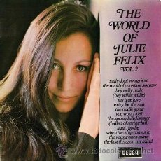 Discos de vinilo: JULIE FELIX / THE WORLD OF JULIE FELIX, VOL. 2 - LP DE EDICIÓN INGLESA U.K. - DECCA, 1970. Lote 42812253
