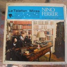 Discos de vinilo: NINO FERRER LE TELEFON MIRZA. Lote 42816225