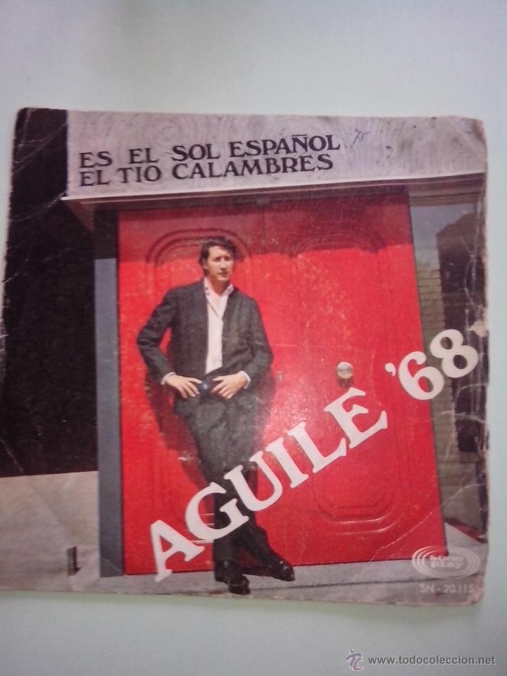 LUIS AGUILE. AGUILE 68. ES EL SOL ESPAÑOL. EL TIO CALAMBRES. SONO PLAY SN 20115 (1968) (Música - Discos de Vinilo - EPs - Solistas Españoles de los 50 y 60)