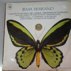 Discos de vinilo: MAGNIFICO LP DE - IRMA - SERRANO -. Lote 42816968