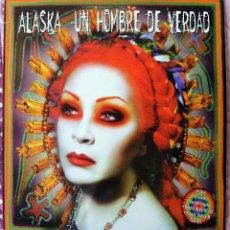 Discos de vinilo: ALASKA EL HURACAN MEXICANO - MAXI UN HOMBRE DE VERDAD - 3 VERSIONES - 1998. Lote 49085836