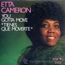 Discos de vinilo: ETTA CAMERON / YOU GOTTA MOVE + WISH YOU WHERE HERE - SINGLE - BARCLAY, 1977. Lote 42820755