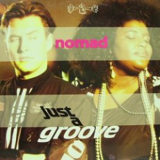 Discos de vinilo: NOMAD-JUST A GROOVE MAXI SINGLE VINILO 1991 SPAIN. Lote 42828425