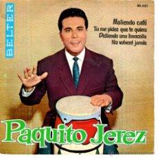 Discos de vinilo: PAQUITO JEREZ MOLIENDO CAFE. Lote 42841093
