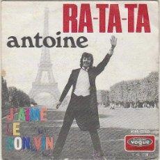 Discos de vinilo: ANTOINE - J'AIME LE BON VIN - RA TA TA, SINGLE EDITADO EN FRANCIA POR DISQUES VOGUE EN 1970. Lote 42852803