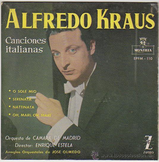 ALFREDO KRAUS, CANCIONES ITALIANAS. AÑO 1959 (Música - Discos - Singles Vinilo - Clásica, Ópera, Zarzuela y Marchas)