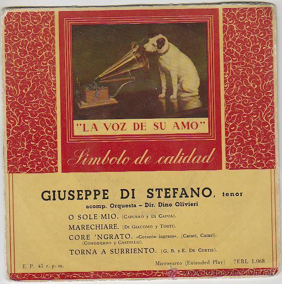 GIUSEPPE DI STEFANO, O SOLE MIO, ETC. LA VOZ DE SU AMO (AÑOS 50) (Música - Discos - Singles Vinilo - Clásica, Ópera, Zarzuela y Marchas)