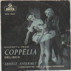 Discos de vinilo: ERNEST ANSERMET Y LA ORQUESTA DE LA SUIZA ROMANDIA: COPPELIA DE DELIBES, SINGLE POR DECCA EN 1958. Lote 42868075