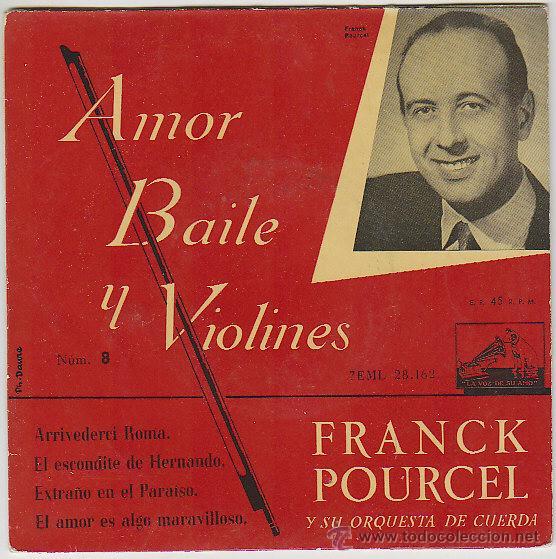 FRANCK POURCEL, AMOR, BAILE Y VIOLINES... LA VOZ DE SU AMO (AÑOS 50) (Música - Discos de Vinilo - Maxi Singles - Orquestas)