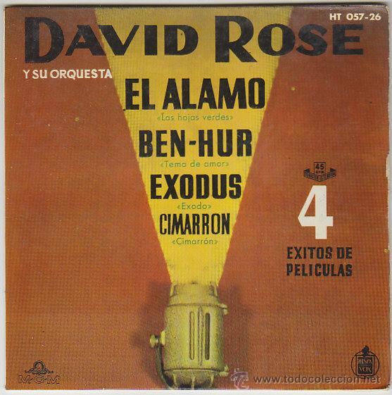 DAVID ROSE Y SU ORQUESTA, EL ALAMO, BEN-HUR, EXODO, CIMARRON, SINGLE DE LA M-.G.M. DEL AÑO 1961 (Música - Discos de Vinilo - Maxi Singles - Orquestas)
