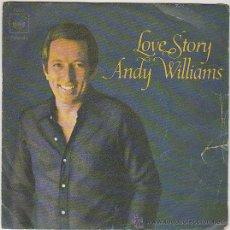Discos de vinilo: ANDY WILLIAMS - LOVE STORY / ALGO, CBS 1971. Lote 42868354