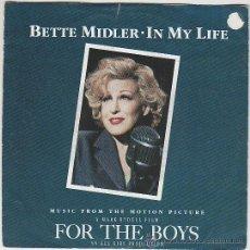 Discos de vinilo: BETTE MIDLER - MÚSICA DE LA PELICULA FOR THE BOYS, SINGLE DEL SELLO ATLANTIC DEL AÑO 1991. Lote 42868409