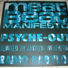 Discos de vinilo: MEAT BEAT MANIFESTO - PSYCHE - OUT / RADIO BABYLON - MAXISINGLE. Lote 42900060