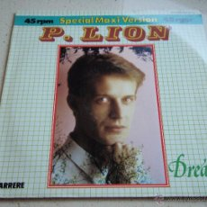 Discos de vinilo: P. LION ( DREAM 2 VERSIONES ) 1984 - GERMANY MAXI45 CARRERE. Lote 42902023