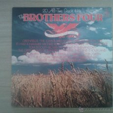 Discos de vinilo: THE BROTHERS FOUR 20 ALL TIME GREAT HITS. Lote 42902056