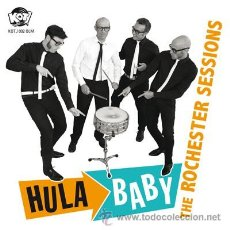 Discos de vinilo: HULA BABY- THE ROCHESTER SESSIONS (SINGLE) . BUDDY HOLLY HI-RISERS KAISERS FRAT. Lote 42919417