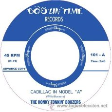 Discos de vinilo: THE HONKY TONKIN' BOOZERS- CADILLAC IN MODEL 'A' (SINGLE) . LOVELESS COUSINS NU NILES. Lote 47328711