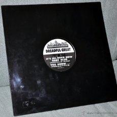 Discos de vinilo: DREADFUL GREAT - MAXI-SINGLE VINILO - IT'S ALL OVER NOW BABY BLUE (BOB DYLAN COVER) + 2 - BMG PROMO.. Lote 42933510