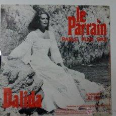 Discos de vinilo: DALIDA- LE PARRAIN. Lote 42937740