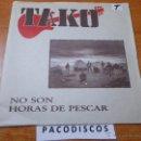 Discos de vinilo: TAKO CONFUNDIO LA LOCURA / LA FABRICA SINGLE VINILO PROMO CON SOBRECUBIERTA PAPEL ROSENDO BARRICADA. Lote 42941520