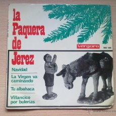 Discos de vinilo: LA PAQUERA DE JEREZ-NAVIDAD. Lote 42942424