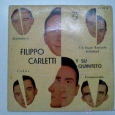 Discos de vinilo: FILIPPO CARLETTI Y SU QUINTETO. Lote 49617740