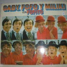 Discos de vinilo: MAGNIFICO LP DE - GABY - FOFO - Y - MILIKI - C ON - FOFITO -. Lote 42950579