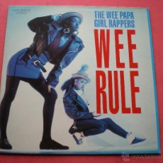 Discos de vinilo: THE WEE PAPA GIRL RAPPERS ( WEE RULE ) MAXI SINGLE PEPETO. Lote 42953222