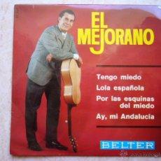 Discos de vinilo: EL MEJORANO - TENGO MIEDO + 3 - BELTER. Lote 42956486