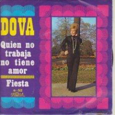 Discos de vinilo: DOVA - QUIEN NO TRABAJA NO TIENE AMOR - FIESTA - SG SPAIN PROMO 1970 VG+ / EX. Lote 42957440