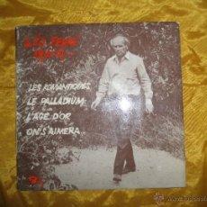 Disques de vinyle: LEO FERRÉ 1916-19. LES ROMANTIQUES + 3. EP. BARCLAY EDICION FRANCESA. Lote 42962763